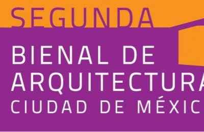 Segunda Bienal de Arquitectura de la Ciudad de México