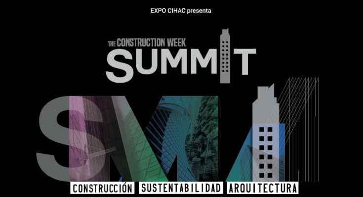"""Arquitectura, Sustentabilidad y Construcción en """"Construction Week Summit"""""""