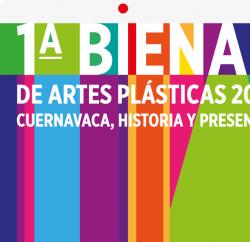 Cuernavaca convoca a la primera Bienal de Artes Plásticas