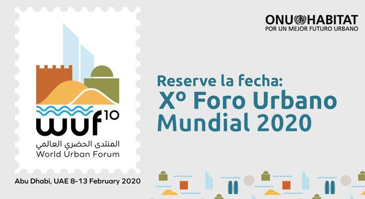 Abu Dhabi albergará la Décima sesión del Foro Urbano Mundial