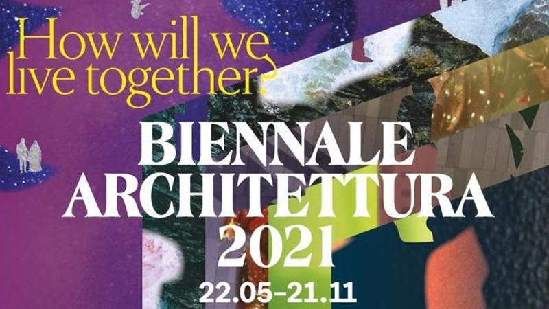 Alistan inauguración de la Bienal de Arquitectura de Venecia 2021