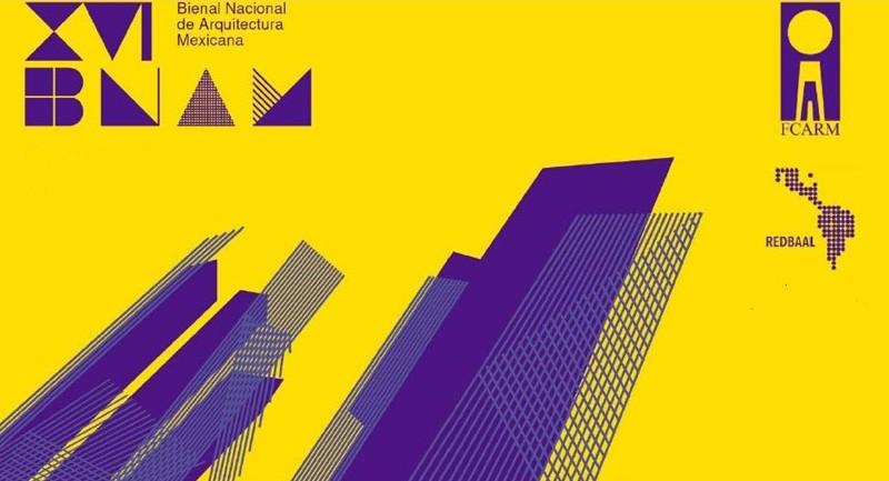 Amplían fecha de registro para Bienal Nacional de Arquitectura Mexicana