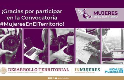 Anuncian ganadoras de la Convocatoria Mujeres en el Territorio