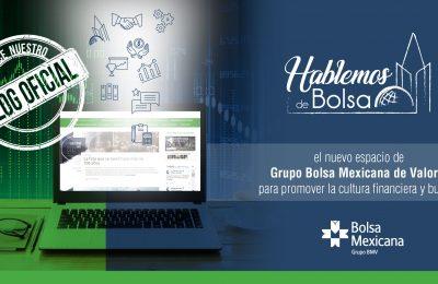 Bolsa Mexicana de Valores inaugura blog 'Hablemos de Bolsa'