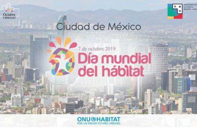 CDMX será sede del Día Mundial del Hábitat 2019