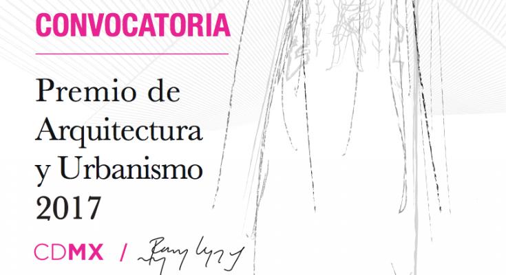 Convocan para Premio de Arquitectura y Urbanismo CDMX Pedro Ramírez Vázquez