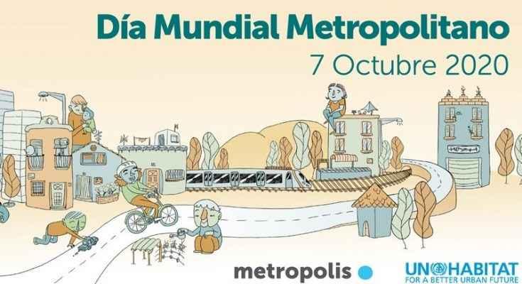 Ciudades celebran el Día Mundial Metropolitano 2020