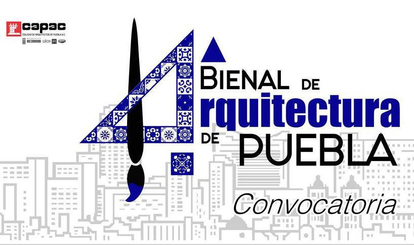 Colegio de Arquitectos de Puebla convoca a la 14° Bienal de Arquitectura