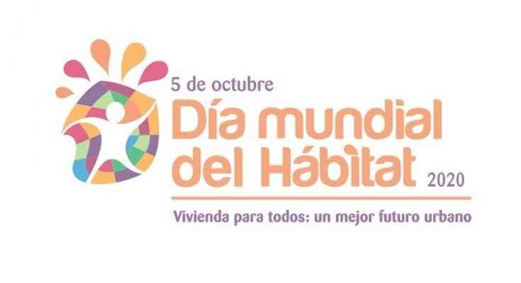 Día Mundial del Hábitat 2020, por una vivienda adecuada para todos