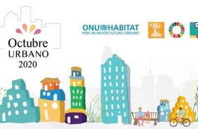 Inicia Octubre Urbano 2020, el mes de las ciudades