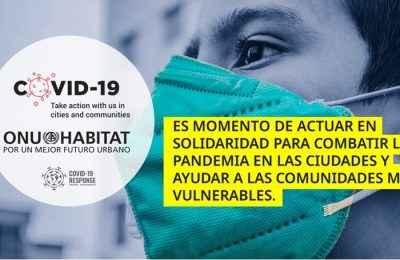 Invita ONU-Hábitat a unirse al Plan de Respuesta Covid-19