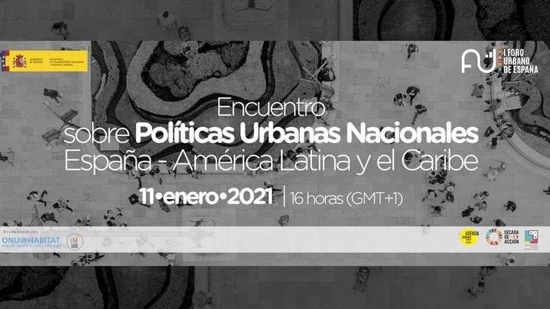 Invita ONU-Habitat al Encuentro sobre Políticas Urbanas Nacionales