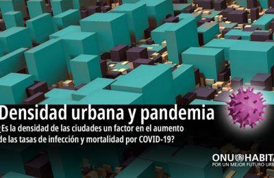 La densidad adecuada en ciudades contrarresta efectos del Covid-19