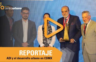 ▶️VIDEO | ADI apoya desarrollo urbano ordenado en la Ciudad de México