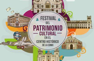 Festival del Patrimonio Cultural en el Centro Histórico de la CDMX.