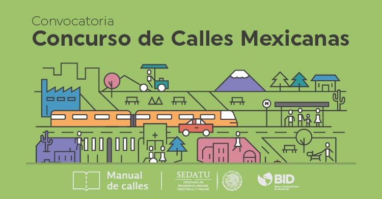 La Sedatu y el BID convocan para el 'Concurso de Calles Mexicanas'