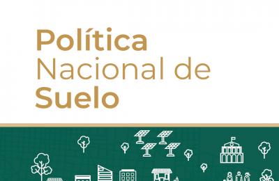 Política Nacional de Suelo-Insus-Sedatu