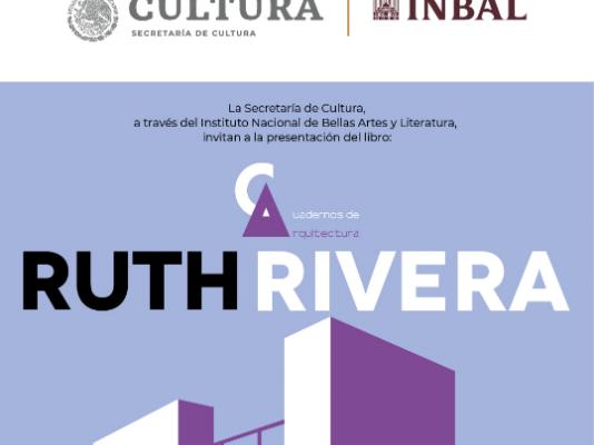 Presentan libro compilatorio de Cuadernos de Arquitectura de Ruth Rivera