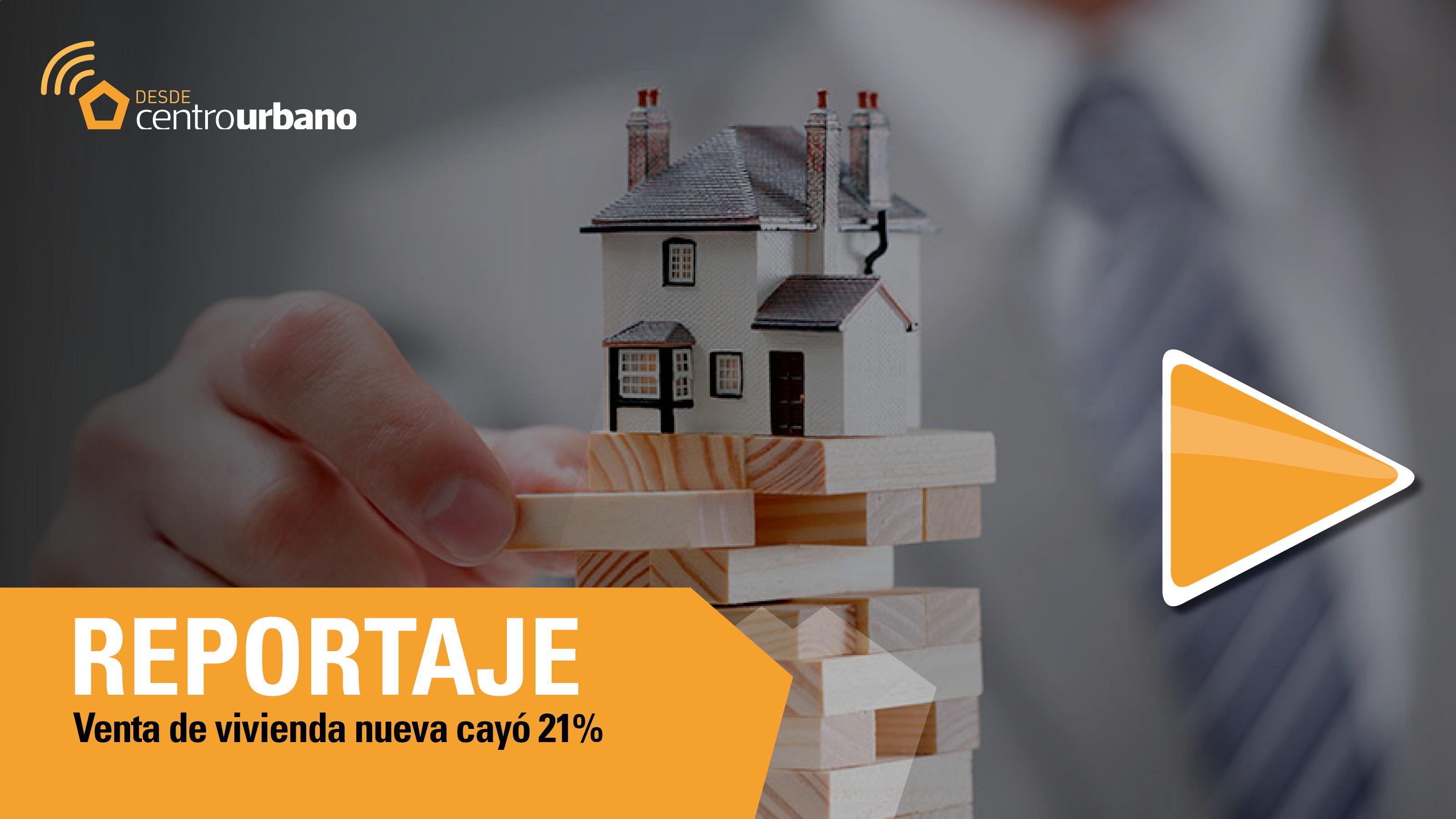 ▶️ Video | Venta de vivienda nueva cayó 21%