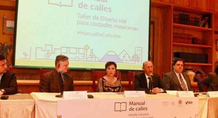 Con Manual de Calles se demuestra la rectoría del Estado sobre desarrollo de ciudades: Robles