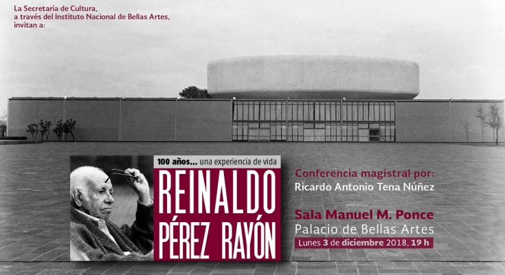 Recordarán legado del arquitecto Reinaldo Pérez Rayón