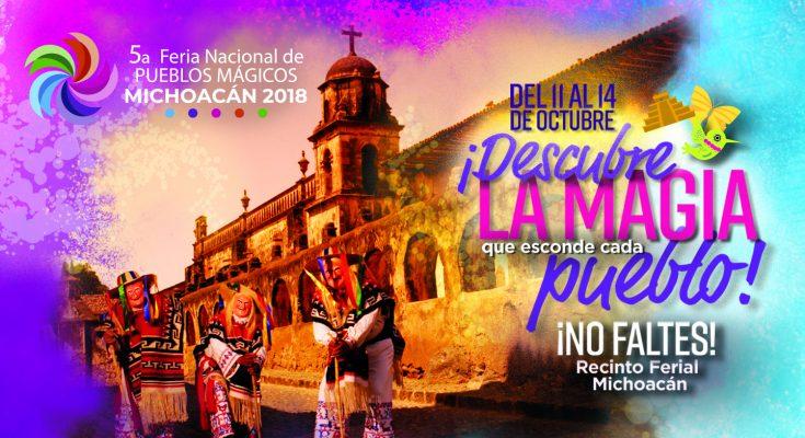 5a Feria de Pueblos Mágicos mostrará riqueza de los 111 destinos
