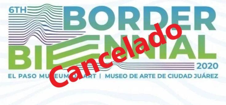 cancelan-por-covid-19-sexta-bienal-fronteriza-2020