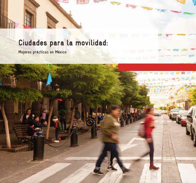 Sedatu presenta estudio sobre mejores prácticas de movilidad en México