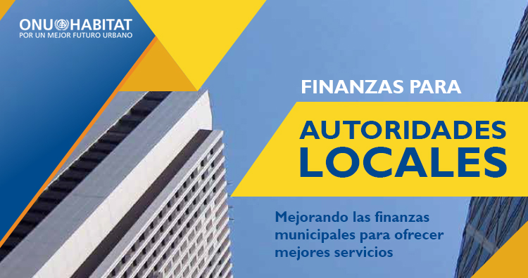 ONU-Hábitat aporta claves en materia de finanzas municipales