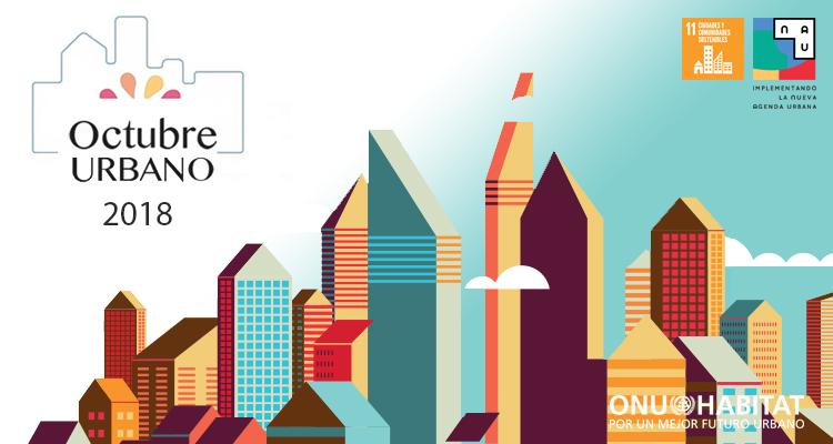 'Octubre Urbano' busca promover la sustentabilidad en las ciudades