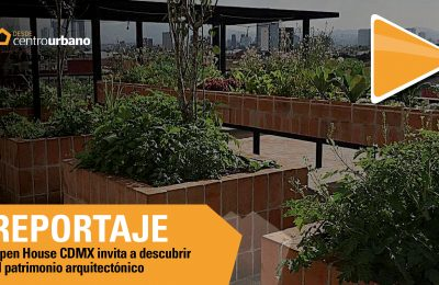 ▶️Video | Open House CDMX invita a descubrir el patrimonio arquitectónico