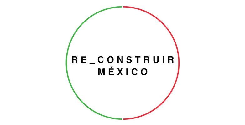 Arquitectos plantean 'ReConstruir México'