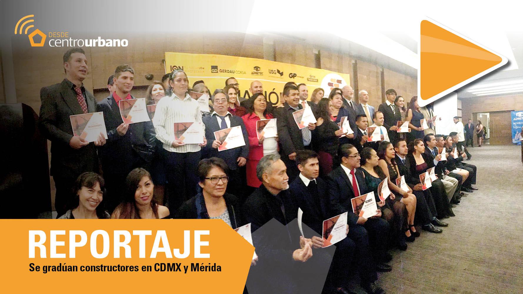 ▶️Video | Se gradúan constructores en CDMX y Mérida