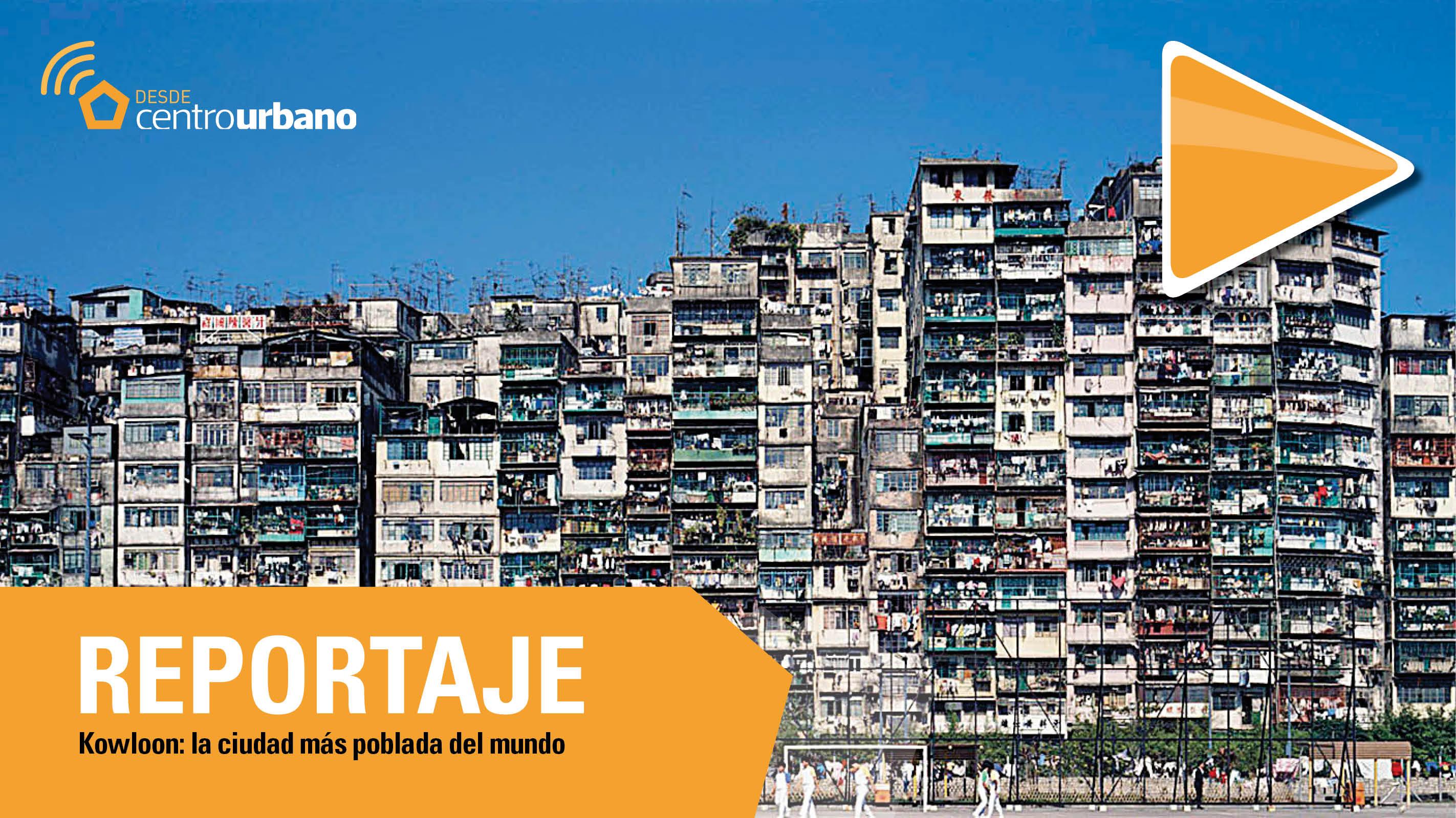 ▶️Video   Kowloon: la ciudad más poblada del mundo