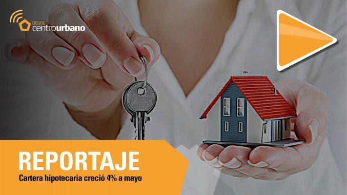 ▶️Video | Cartera hipotecario creció 4% a mayo