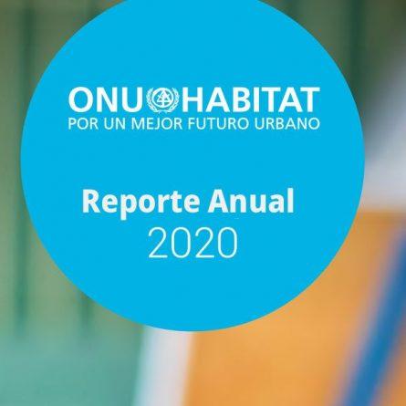 ONU-Habitat presenta su informe anual correspondiente al 2020